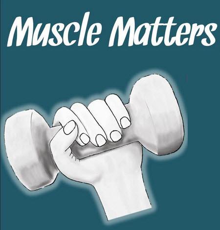 muscle matters